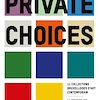 Centrale: Private Choices